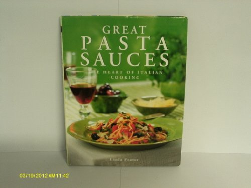 9781843093596: Great Pasta Sauces: The Heart of Italian Cooking