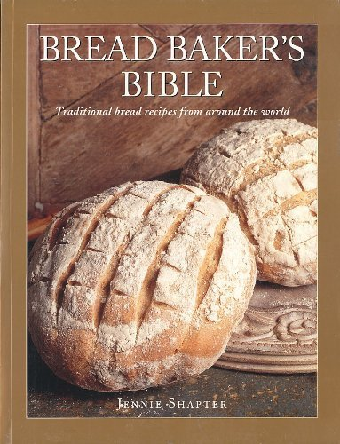 BREAD BAKERS BIBLE: JENNIE SHAPTER