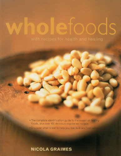 9781843094401: Wholefoods: With Recipes For Health And Healing
