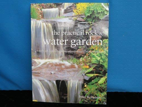 9781843094760: The Practical Rock and Water Garden