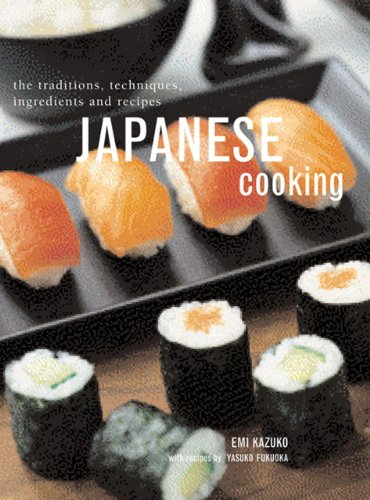 9781843094777: Japanese Cooking: The Traditions, Techniques, Ingredients And Recipes