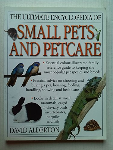 9781843094845: The Ultimate Encyclopedia of Small Pets and Petcare