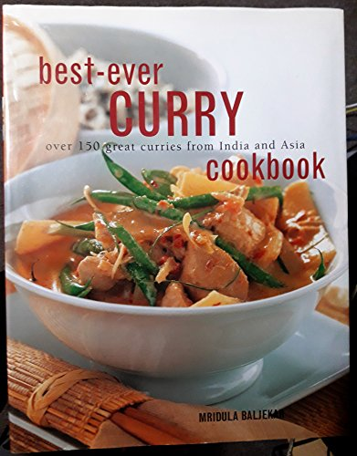Best-Ever Curry Cookbook: Mridula Baljekar