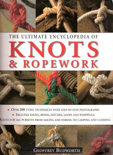 9781843095491: The Ultimate Encyclopedia of Knots & Ropework