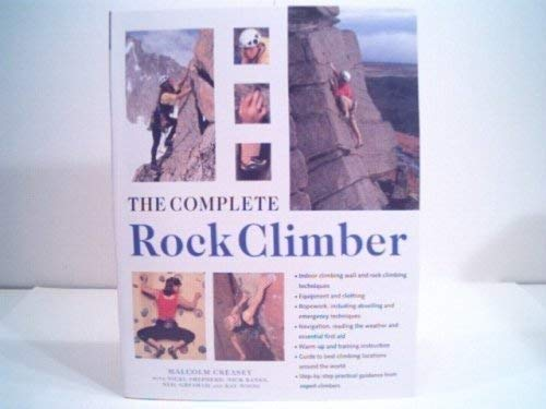 Complete Rock Climber: Malcom Creasey et al.