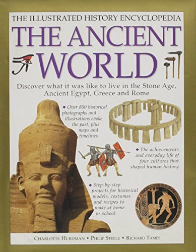 9781843096337: The ancient world: The illustrated history encyclopedia