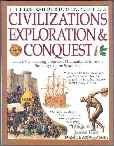 9781843096344: ILLUSTRATED HISTORY ENCYCLOPEDIA : CIVILIZATIONS, EXPLORATIONS & CONQUEST