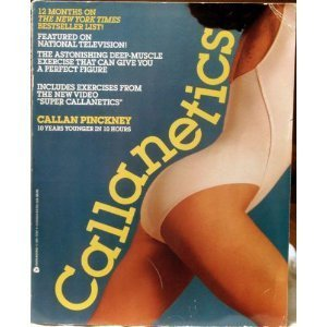 9781843096443: Callanetics: 10 Years Younger in 10 Hours by Callan Pinckney (1987-04-05)