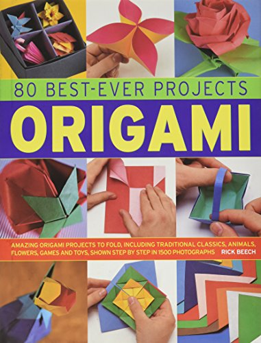 9781843096795: 80 Best-Ever Projects: Origami: Amazing Origami Projects to Fold, Including Traditional Classics, Animal, Flowers, Games and Toys, Shown Step by Step in 1500 Photographs