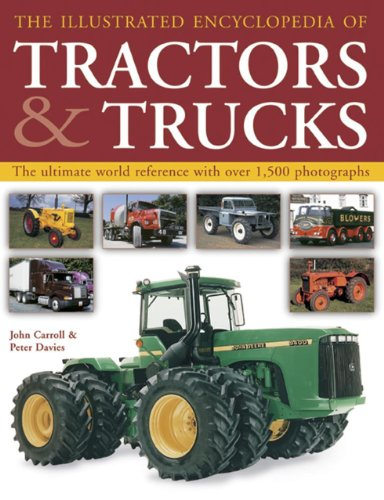 9781843096894: The Complete Book of Tractors & Trucks: An Illustrated Guide to Agricultural Machines and Commercial Trucking Vehicles