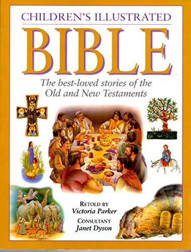 9781843096900: Children's Illustrated Bible the Best-Loved Stories of the Old and New Testaments