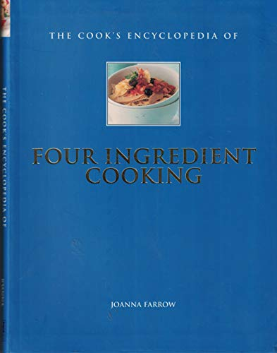 9781843097136: The Cook's Encyclopedia of Four Ingredient Cooking