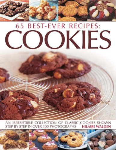 9781843097372: 65 Best-Ever Recipes: Cookies: An Irresistible Collection Of Classic Cookies Shown Step By Step In Over 300 Photographs