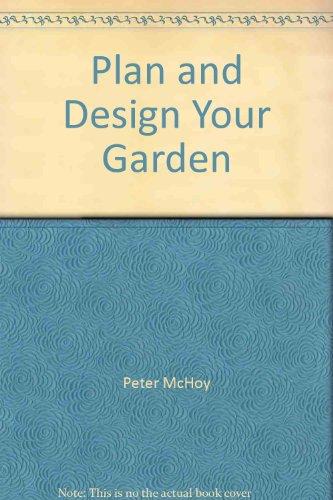 9781843097624: Plan and Design Your Garden