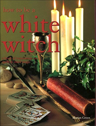 9781843097792: How to Be a White Witch