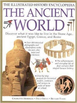 9781843097914: The ancient world: The illustrated history encyclopedia
