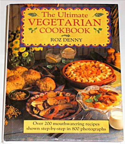 Ultimate Vegetarian Cookbook: Denny, Roz