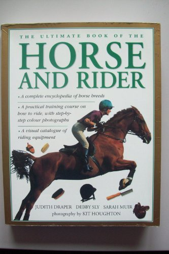 9781843099208: The Ultimate Book Of The Horse And Rider