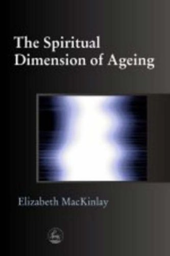 9781843100089: The Spiritual Dimension of Ageing