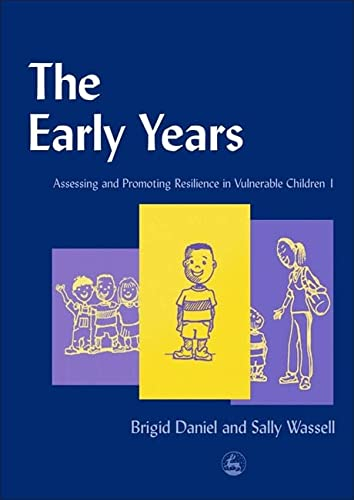 9781843100133: The Early Years: Assessing and Promoting Resilience in Vulnerable Children 1