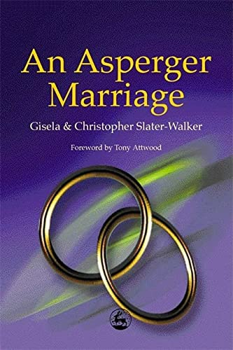 9781843100171: An Asperger Marriage