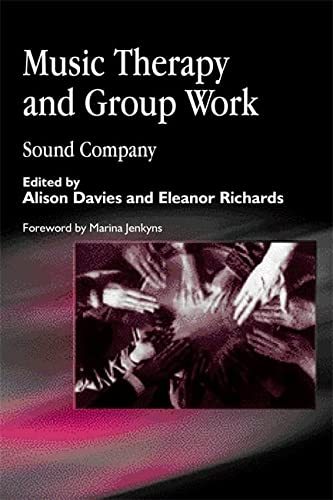 9781843100362: Music Therapy and Group Work: Sound Company