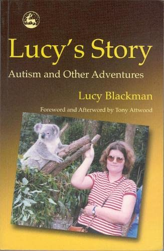 9781843100423: Lucy's Story: Autism and Other Adventures
