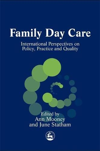 9781843100621: Family Day Care: International Perspectives on Policy, Practice and Quality