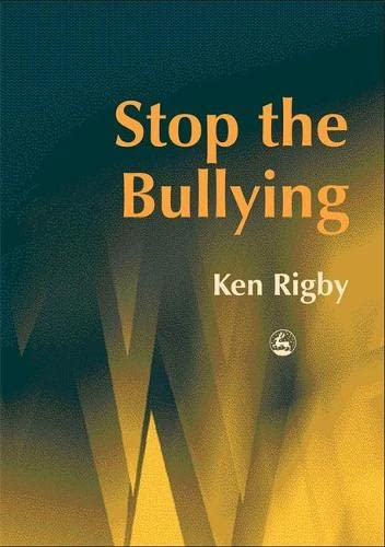 Stop the Bullying: Rigby, Ken