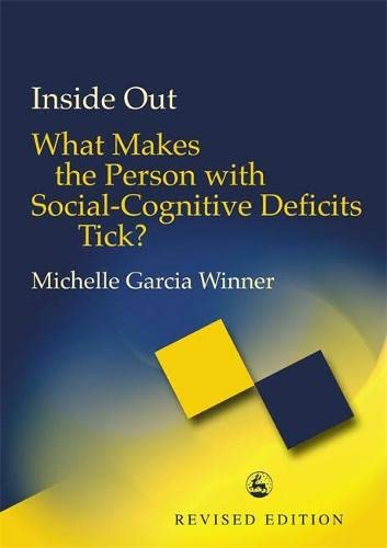 9781843100959: Inside Out: What Makes the Person with Social-cognitive Deficits Tick?