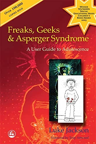 Freaks, Geeks and Asperger Syndrome: A User: Jackson, Luke