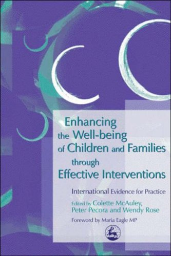 9781843101161: Enhancing the Well-being of Children and Families through Effective Interventions: International Evidence for Practice