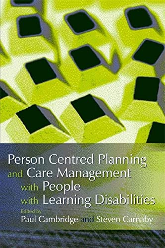 Person Centred Planning And Care Management With People With Learning Disabilities ((SCARCE FIRST...
