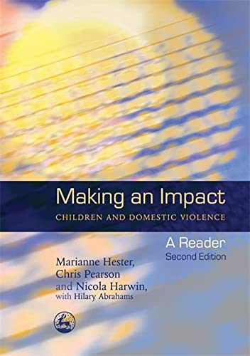 9781843101574: Making an Impact - Children and Domestic Violence: A Reader