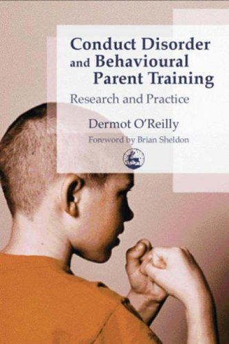 9781843101635: Conduct Disorder and Behavioural Parent Training: Research and Practice