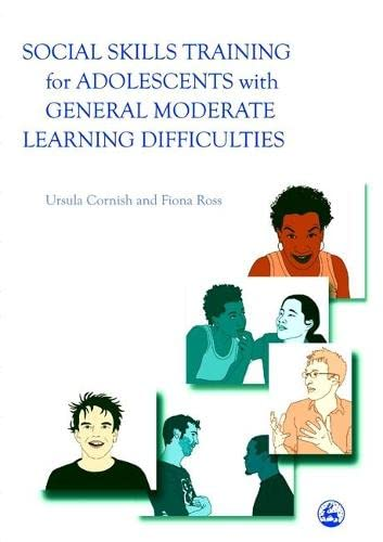 9781843101796: Social Skills Training for Adolescents with General Moderate Learning Difficulties