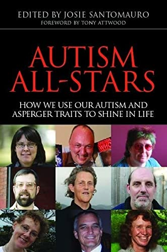 9781843101888: Autism All-Stars: How We Use Our Autism and Asperger Traits to Shine in Life