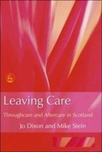 9781843102021: Leaving Care: Throughcare and Aftercare in Scotland