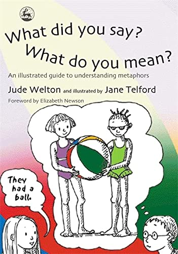 What Did You Say? What Do You: June Welton