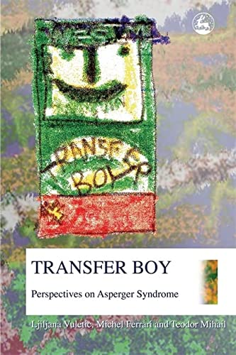 9781843102137: Transfer Boy: Perspectives on Asperger Syndrome