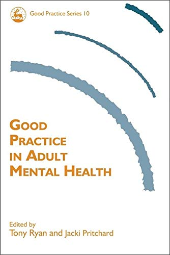 9781843102175: Good Practice in Adult Mental Health (Good Practice in Health, Social Care and Criminal Justice)