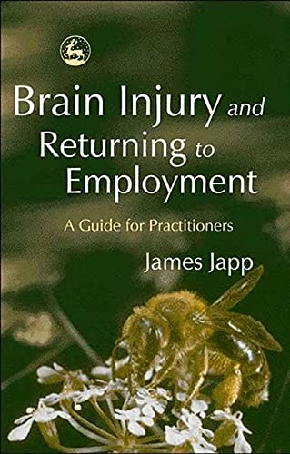 Brain Injury and Returning to Employment: A: James Japp