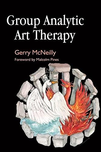 Group Analytic Art Therapy: McNeilly, Gerry