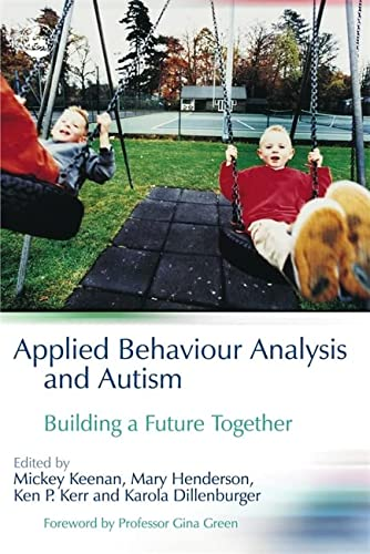 9781843103103: Applied Behaviour Analysis and Autism: Building A Future Together