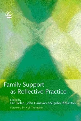 9781843103202: Family Support as Reflective Practice