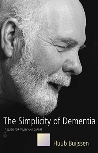 9781843103219: The Simplicity of Dementia: A Guide for Family and Carers