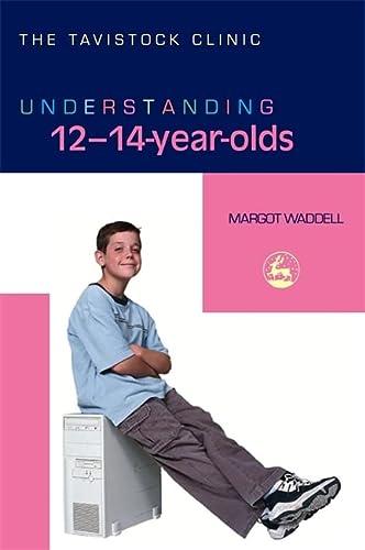 9781843103677: Understanding 12-14-Year-Olds (The Tavistock Clinic - Understanding Your Child)