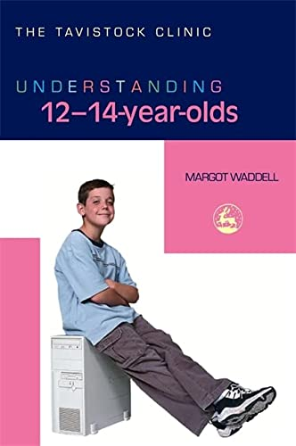 9781843103677: Understanding 12-14-Year-Olds (The Tavistock Clinic - Understanding Your Child)