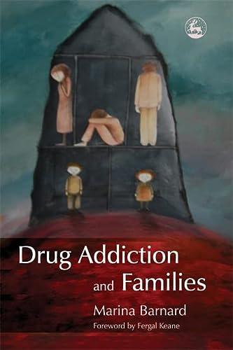 Drug Addiction and Families: Barnard, Marina