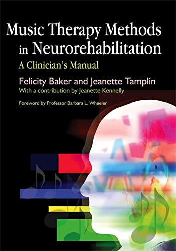 9781843104124: Music Therapy Methods in Neurorehabilitation: A Clinician's Manual